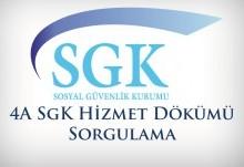 SGK 4A Hizmet Dökümü Sorgulama