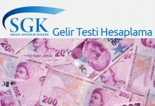 SGK Gelir Testi Hesaplama